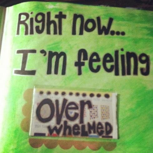 feeling overwhelmed today 6187904322_22fe521616_z