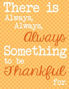 be-thankful-45b86d74eaa5c2e9df86f101215d1fb9